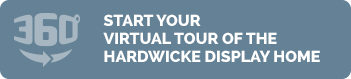 Start Your Virtual Tour of the Hardwicke Display Home